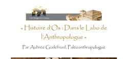 """Conférence """"Histoire d'Os : dans le labo de l'Anthropologue"""""""