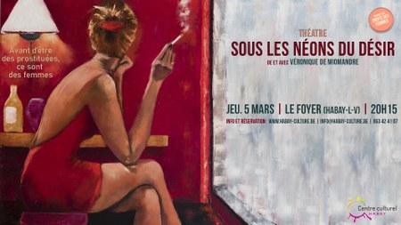 """Théâtre """"Sous les néons du désir"""""""